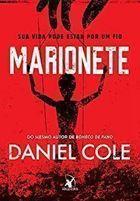 Livro Marionete Autor Daniel Cole (2019) [usado]