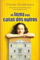 Livro as Luzes nas Casas dos Outros Autor Chiara Gamberale (2012) [usado]