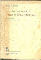 Livro El Lenguaje desde El Punto de Vista Funcional Autor André Martinet (1971) [usado]