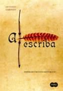 Livro a Escriba Autor Antonio Garrido (2009) [usado]