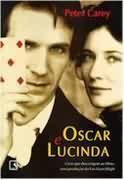 Livro Oscar e Lucinda Autor Peter Carey (1998) [usado]