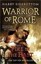 Livro Warrior Of Rome - Part I: Fire In The East Autor Harry Sidebottom (2009) [usado]