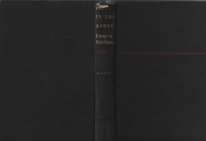 Livro Fire In The Ashes: Europe In Mid-century Autor Theodore H. White (1953) [usado]