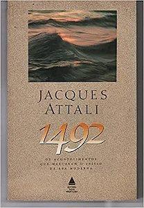Livro 1492 Autor Jacques Attali (1992) [usado]