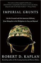 Livro Imperial Grunts Autor Robert D. Kaplan (2005) [usado]
