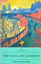 Livro The Soul Of London: a Survey Of a Modern City Autor Ford Madox Ford, Alan G. Hill (edited) (1995) [usado]