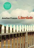 Livro Liberdade Autor Jonathan Franzen (2011) [usado]