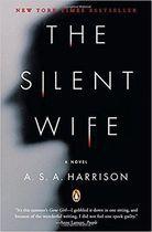 Livro The Silent Wife: a Novel Autor A. S. A. Harrison (2013) [usado]