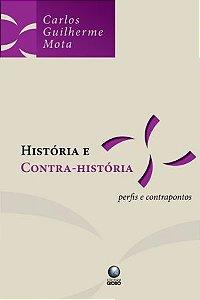 Livro História e Contra-história Autor Carlos Guilherme Mota (2010) [usado]