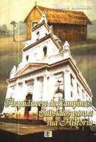 Livro Arquidiocese de Campinas: Subsídios para a sua História Autor Vários Autores (2004) [usado]