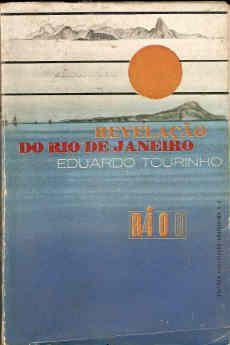 Livro Revelação do Rio de Janeiro Autor Eduardo Tourinho (1964) [usado]