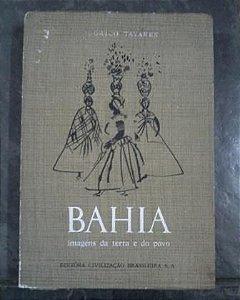 Livro Bahia Imagens da Terra e do Povo Autor Odorico Tavares (1961) [usado]
