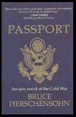 Livro Passport: An Epic Novel Of The Cold War Autor Bruce Herschensohn (2003) [usado]