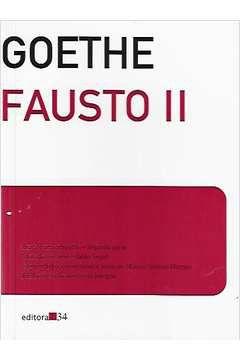 Livro Fausto Ii Autor Johann Wolfgang Von Goethe (2011) [usado]