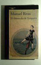 Livro El Ultimo Dia de Terranova Autor Manuel Rivas (2016) [usado]