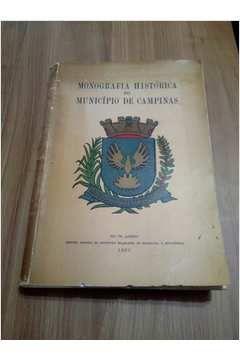 Livro Monografia Histórica do Município de Campinas Autor Vários Autores (1952) [usado]