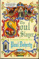 Livro The Soul Slayer Autor Paul Doherty (1997) [usado]