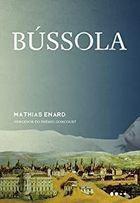 Livro Bússola Autor Mathias Enard (2018) [usado]