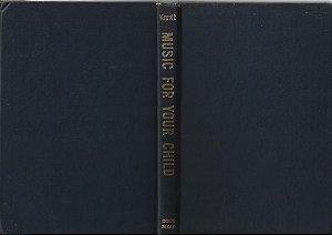 Livro Music For Your Child Autor William Krevit (1946) [usado]