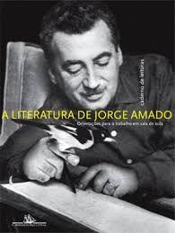 Livro a Literatura de Jorge Amado Autor Norma Seltzer Goldstein (2008) [usado]
