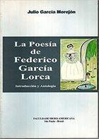 Livro La Poesía de Federico García Lorca Autor Julio García Morejón (1998) [usado]