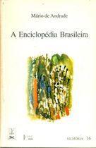 Livro a Enciclopédia Brasileira Autor Mário de Andrade (1993) [usado]