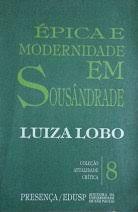 Livro Épica de Modernidade em Sousândrade Autor Luiza Lobo (1986) [usado]