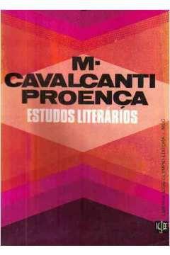Livro Estudos Literários Autor M. Cavalcanti Proença (1982) [usado]