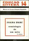 Livro Joana Darc : Semiologia de um Mito Autor Maria do Carmo Peixoto Pandolfo (1977) [usado]