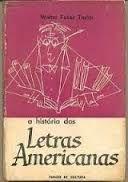 Livro a História das Letras Americanas Autor Walter Fuller Taylor (1967) [usado]