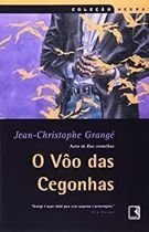 Livro o Vôo das Cegonhas_coleção Negra Autor Jean-christophe Grangé (2002) [usado]