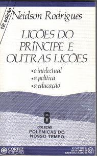Livro Lições do Príncipe e Outras Lições Autor Neidson Rodrigues (1985) [usado]