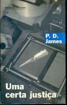 Livro Uma Certa Justiça Autor P. D. James (1999) [usado]