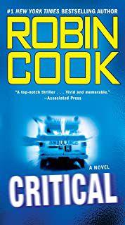 Livro Critical Autor Robin Cook (2008) [usado]