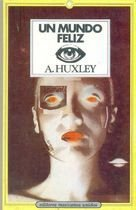 Livro Un Mundo Feliz ( em Espanhol ) Autor Aldous Huxley (1985) [usado]