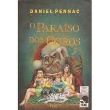 Livro o Paraíso dos Ogros Autor Daniel Pennac (1995) [usado]