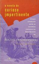 Livro a Novela do Curioso Impertinente Autor Miguel de Cervantes (2005) [usado]