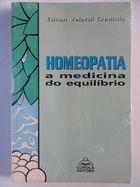 Livro Homeopatia: a Medicina do Equilíbrio Autor Edson Velardi Credidio (1989) [usado]