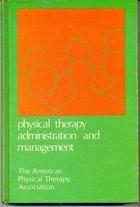 Livro Physical Therapy Administration And Management Autor Robert J. Hickok (1978) [usado]