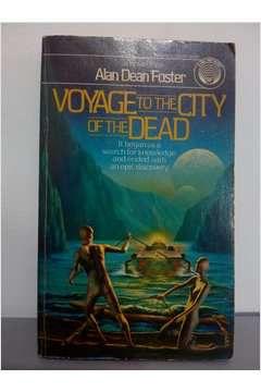 Livro Voyage To The City Of The Dead Autor Alan Dean Foster (1984) [usado]