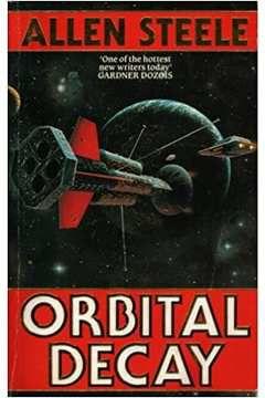 Livro Orbital Decay Autor Allen Steele (1990) [usado]