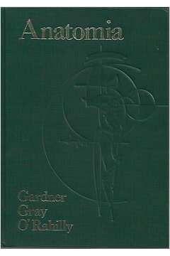 Livro Anatomia Autor Ernest Gardner; Donald J. Gray (1978) [usado]