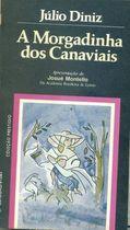 Livro a Morgadinha dos Canaviais Autor Júlio Diniz [usado]