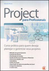 Livro Project para Profissionais Autor Eduardo Moraz (2009) [usado]