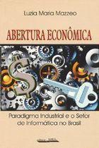 Livro Abertura Econômica Autor Luzia Maria Mazzeo (1999) [usado]