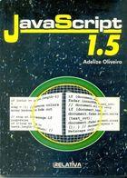 Livro Java Script 1. 5 Autor Adelize Oliveira (2001) [usado]