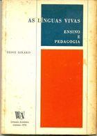 Livro as Línguas Vivas: Ensino e Pedagogia Autor Denis Girard (1976) [usado]