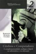 Livro Cérebros e Computadores Autor Robinson Moreira Tenório (2001) [usado]