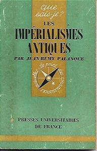 Livro Les Impérialismes Antiques Autor Jean Rémy Palanque (1967) [usado]
