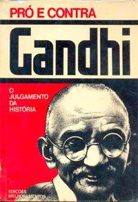 Livro Pró e contra Gandhi Autor Rob Ronza ( Org. ) (1975) [usado]